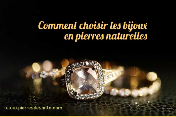 Comment choisir les bijoux en pierres naturelles - www.pierresdesante.com